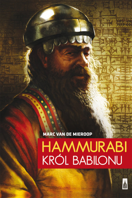 Hammurabi, król Babilonu - Marc Mieroop | okładka