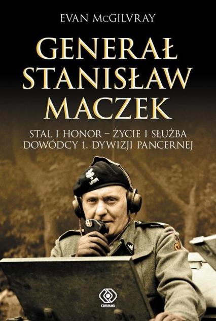 Generał Stanisław Maczek - Evan McGilvray | okładka
