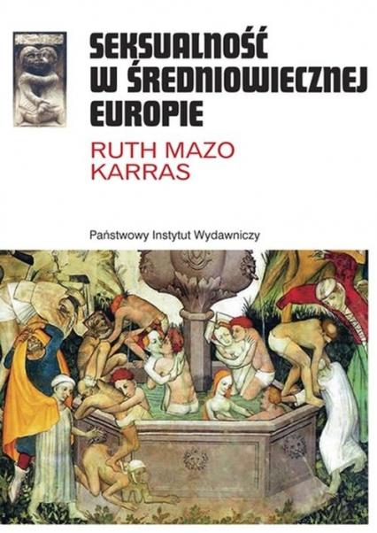 Seksualność w średniowiecznej Europie - Karras Ruth Mazo | okładka