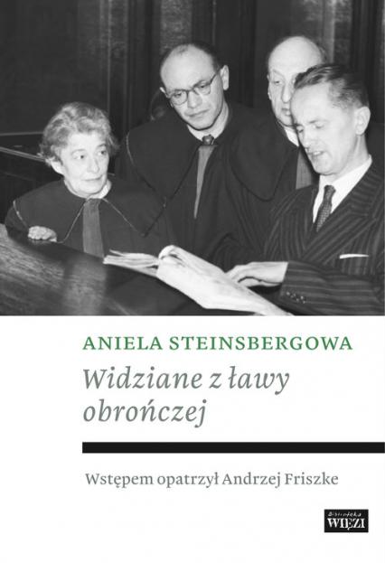 Widziane z ławy obrończej - Aniela Steinsbergowa   okładka
