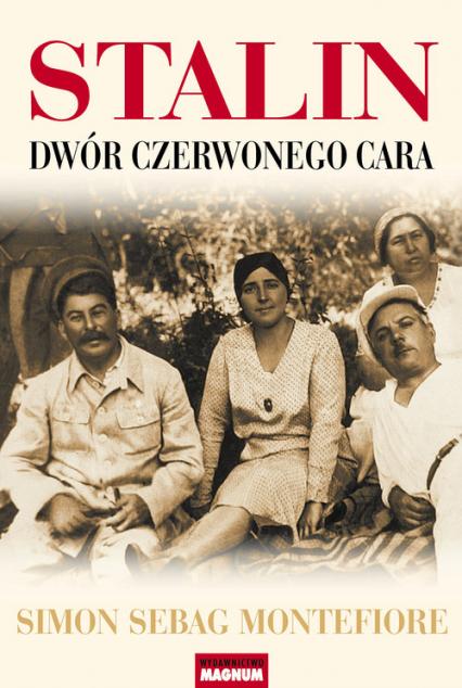 Stalin. Dwór czerwonego cara - Montefiore Simon Sebag | okładka
