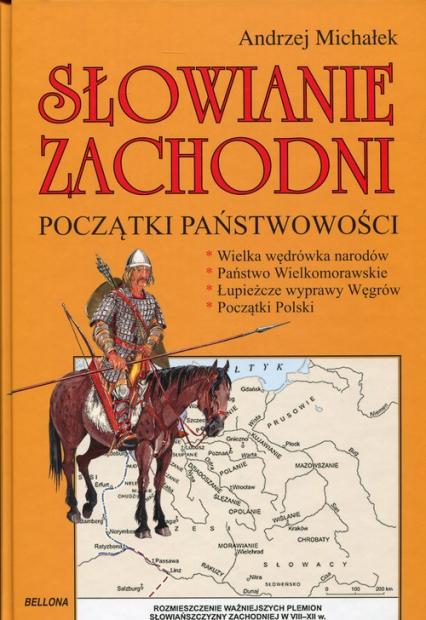 Słowianie zachodni. Początki państwowości - Andrzej Michałek | okładka