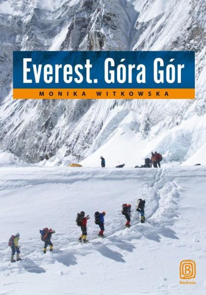 Everest. Góra Gór - Monika Witkowska   okładka