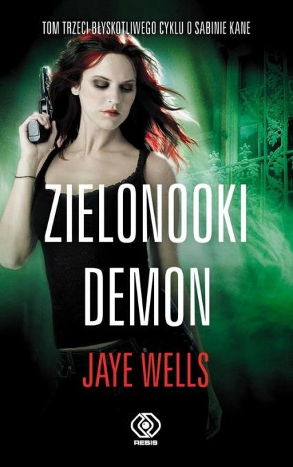 Zielonooki demon - Jaye Wells | okładka