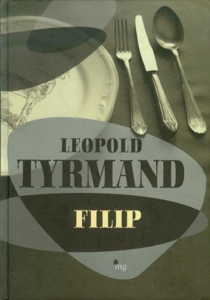 Filip - Leopold Tyrmand | okładka