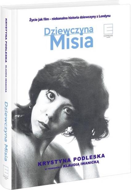 Dziewczyna Misia - Iwanicka Klaudia, Podleska Krystyna | okładka