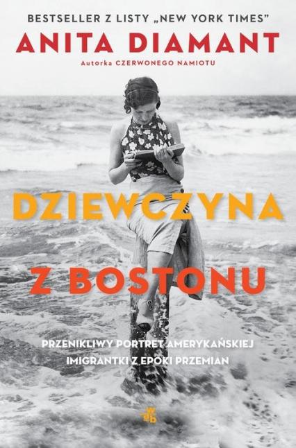 Dziewczyna z Bostonu - Anita Diamant | okładka