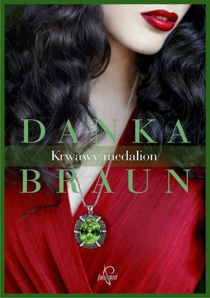 Krwawy medalion - Danka Braun | okładka