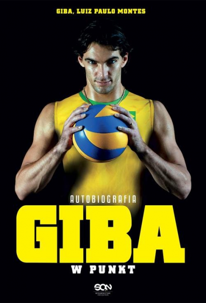 Giba. W punkt. Autobiografia - Giba, Montes Luiz Paulo   okładka