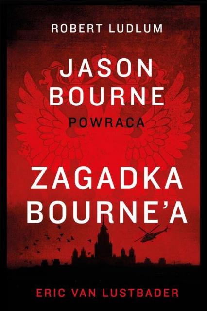 Zagadka Bourne'a - Eric Lustbader | okładka