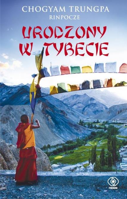 Urodzony w Tybecie - Chogyam Trungpa | okładka