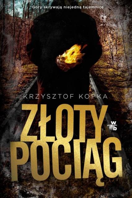 Złoty pociąg - Krzysztof Kopka | okładka