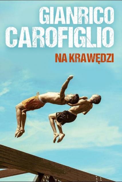Na krawędzi - Gianrico Carofiglio | okładka