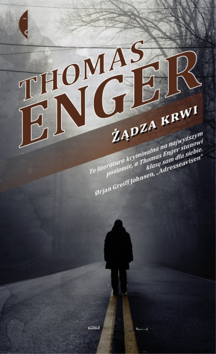Żądza krwi - Thomas Enger | okładka