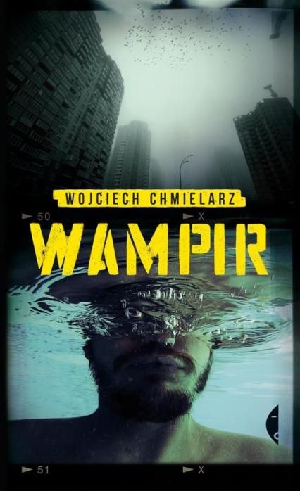 Wampir - Wojciech Chmielarz | okładka