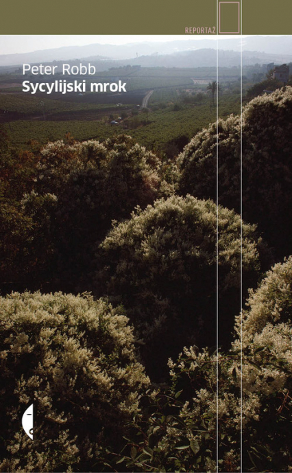 Sycylijski mrok - Peter Robb | okładka