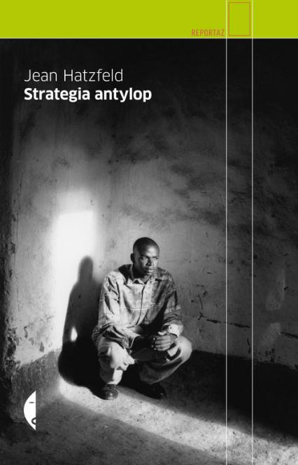 Strategia antylop - Jean Hatzfeld | okładka