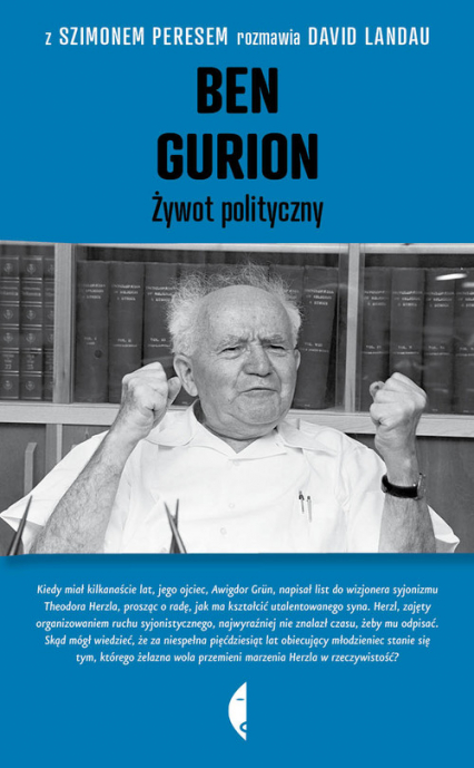 Ben Gurion. Żywot polityczny - Peres Szimon, Landau David   okładka
