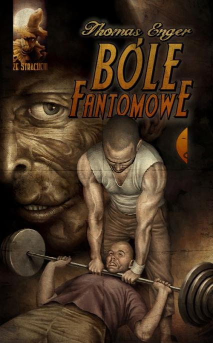 Bóle fantomowe - Enger Thomas | okładka