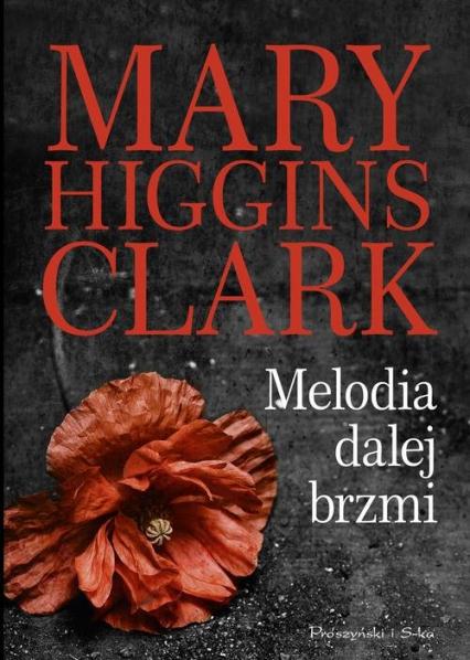 Melodia dalej brzmi - Higgins Clark Mary | okładka