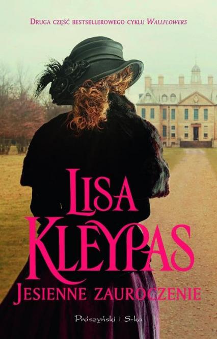 Jesienne zauroczenie - Lisa Kleypas   okładka