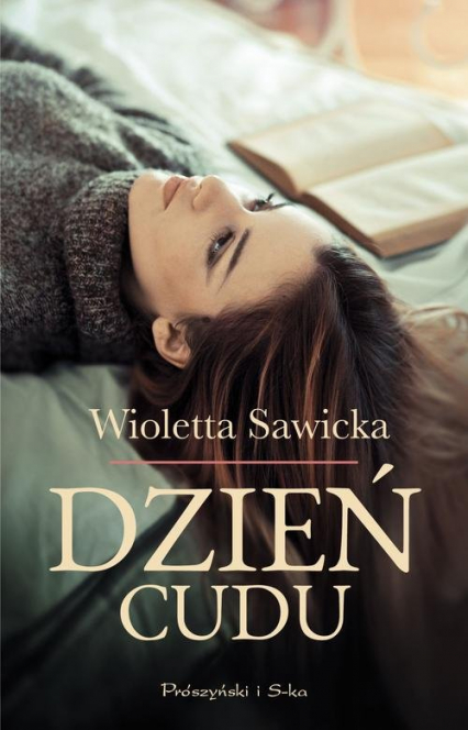 Dzień cudu - Wioletta Sawicka | okładka