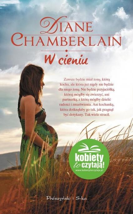 W cieniu - Diane Chamberlain | okładka