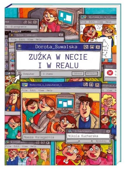 Zuźka w necie i w realu - Dorota Suwalska | okładka