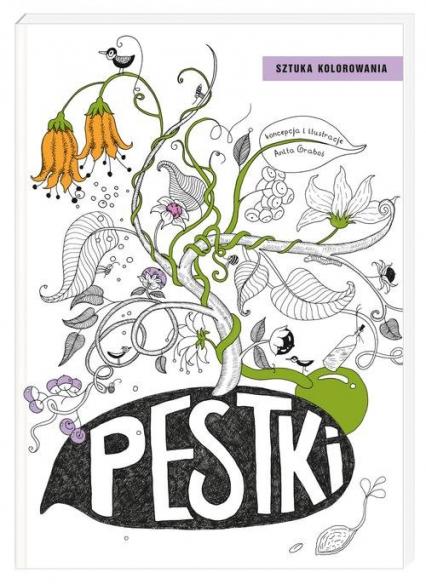 Pestki - Anita Graboś | okładka