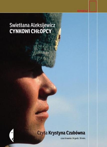 Cynkowi chłopcy - Swietłana Aleksijewicz | okładka
