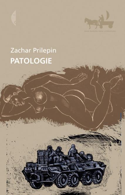 Patologie - Zachar Prilepin | okładka