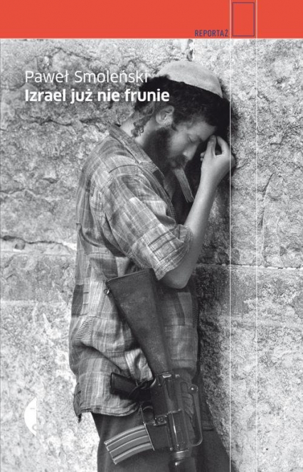Izrael już nie frunie - Paweł Smoleński | okładka