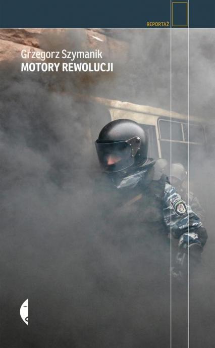 Motory rewolucji - Grzegorz Szymanik | okładka