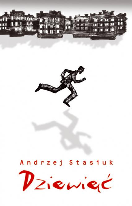Dziewięć - Andrzej Stasiuk | okładka