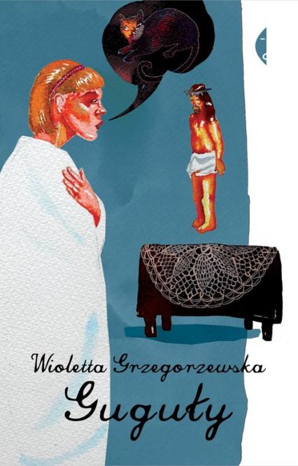 Guguły - Wioletta Grzegorzewska | okładka