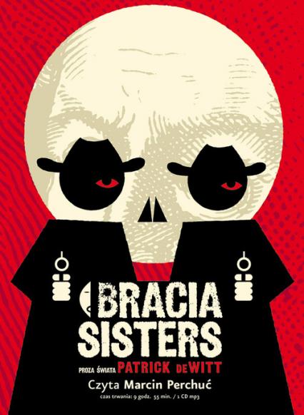 Bracia Sisters - Patrick DeWitt | okładka
