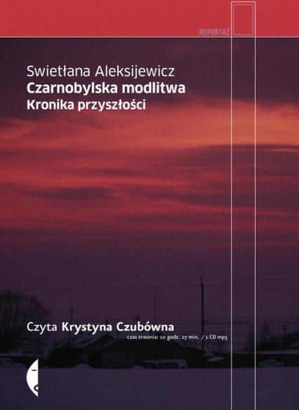 Czarnobylska modlitwa (audiobook) - Swietłana Aleksijewicz | okładka