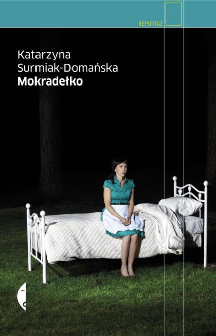 Mokradełko - Katarzyna Surmiak-Domańska | okładka