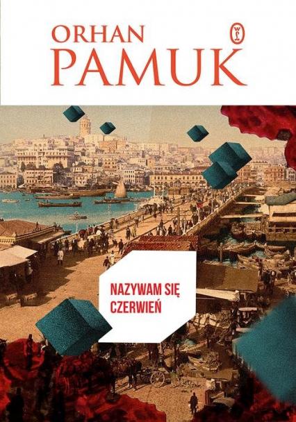 Nazywam się Czerwień - Orhan Pamuk | okładka