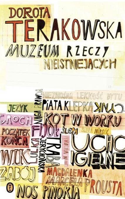Muzeum Rzeczy Nieistniejących - Dorota Terakowska   okładka