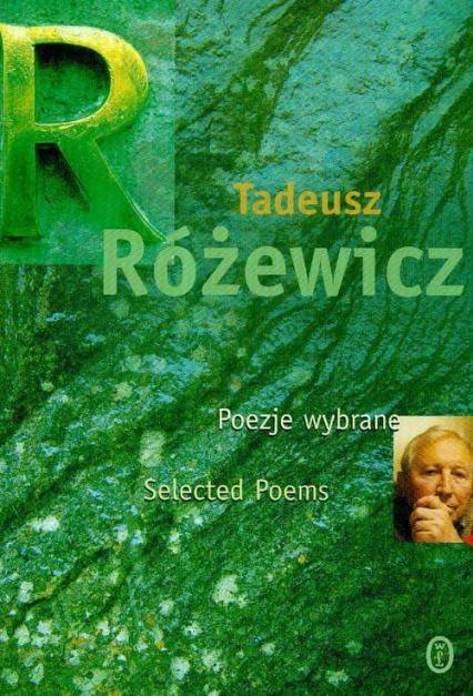 Poezje wybrane - Tadeusz Różewicz   okładka