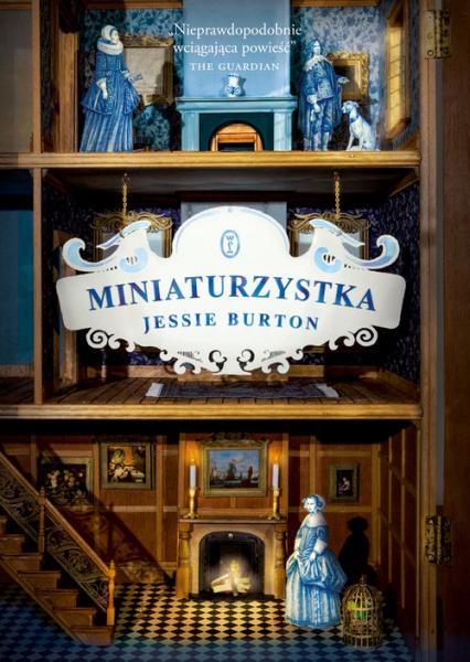 Miniaturzystka - Jessie Burton | okładka