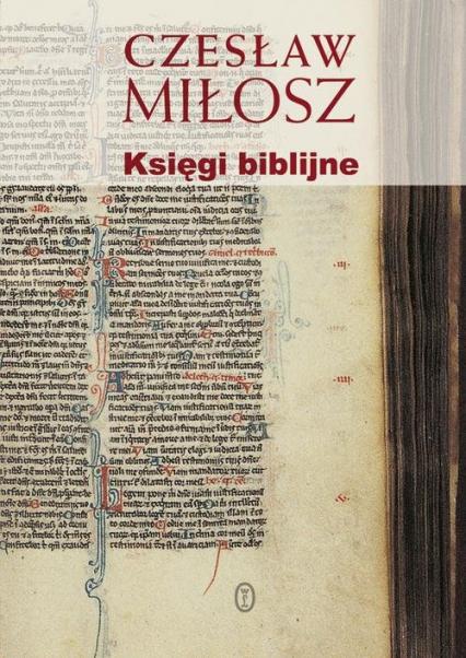Księgi biblijne - Czesław Miłosz | okładka