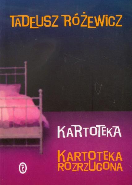 Kartoteka. Kartoteka rozrzucona - Tadeusz Różewicz   okładka