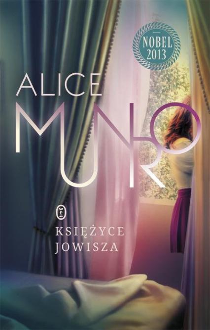 Księżyce Jowisza - Alice Munro | okładka