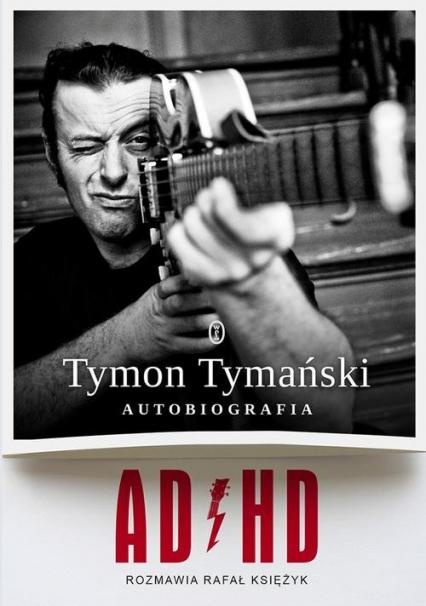 ADHD - Tymański Tymon, Księżyk Rafał | okładka