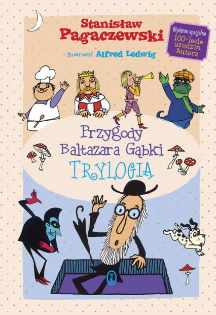 Przygody Baltazara. Gąbki Trylogia - Stanisław Pagaczewski | okładka
