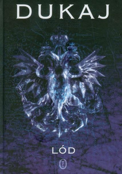 Lód - Jacek Dukaj | okładka
