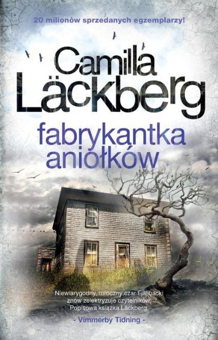 Fabrykantka aniołków  - Camilla Läckberg | okładka