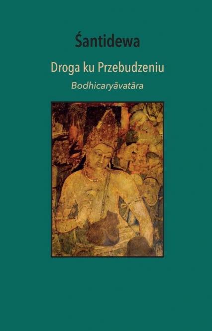 Droga ku przebudzeniu - Śantidewa Śantidewa | okładka